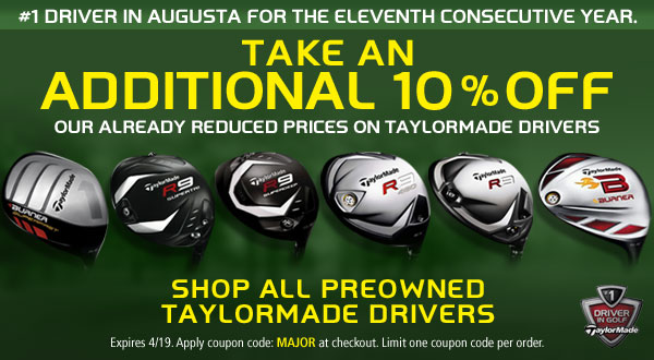 Masters Promo – 10% discount on TaylorMade Drivers